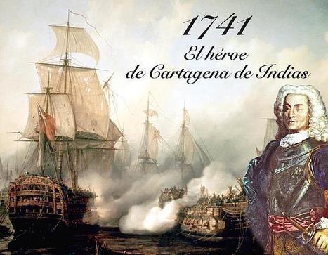 Blas de Lezo, el almirante español cojo, manco y tuerto que venció a Inglaterra | Historia y Filosofía | Scoop.it
