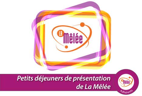 Petit déjeuner de présentation de La Mêlée | *TCpartners* L'actu des partenaires & des anciens diplômés | Scoop.it