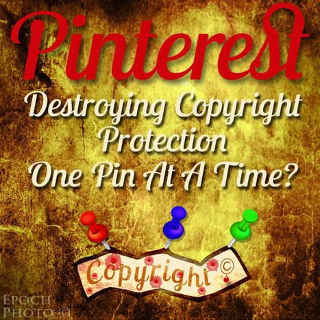 Pinterest – Copyright Infringement Made Cool? | E-Capability | Scoop.it