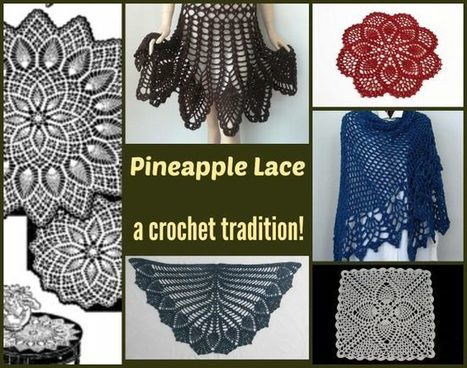 Pineapple Lace is a Crochet Tradition | Spinning, Weaving and Knitting | Scoop.it