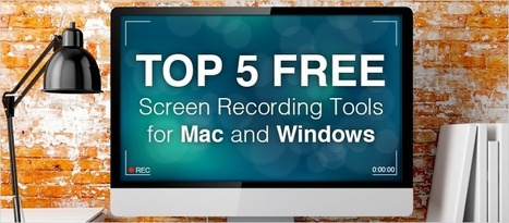 Top 5 Free Screen Recording Tools for Mac and Windows - eLearning Brothers | eLearning Best Practices | Scoop.it
