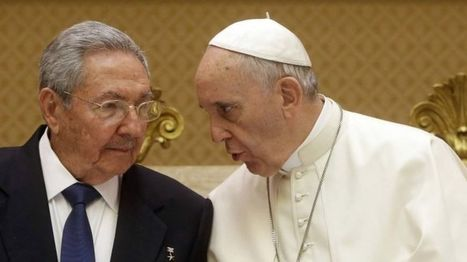 Raul Castro thanks Pope Francis for brokering Cuba-US deal - BBC News | CLOVER ENTERPRISES ''THE ENTERTAINMENT OF CHOICE'' | Scoop.it