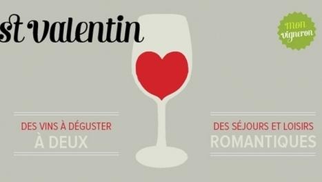 Des idées cadeaux vin pour la St-Valentin ! | Mon Vigneron | Tourisme viticole en France | Scoop.it