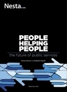 People helping people: the future of public services | Nesta | Peer2Politics | Scoop.it