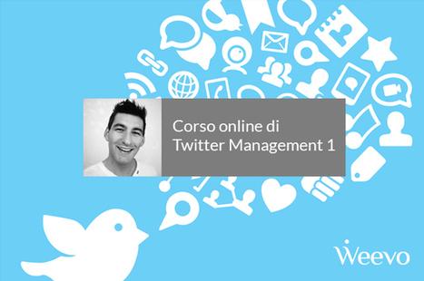 Corso online di Twitter Management 1 – Versione registrata | Web Content Enjoyneering | Scoop.it