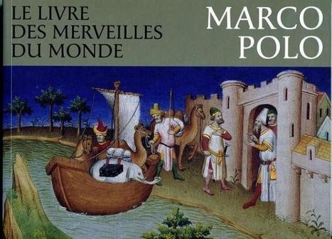 Marco Polo | Histoire du Monde | Scoop.it