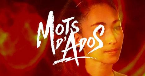 Mots d'ados - un projet collaboratif d'Irvin Anneix | Narration transmedia et Education | Scoop.it