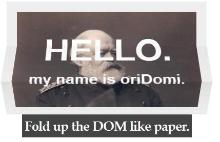 oriDomi - Fold up the DOM like paper. | Javascript | Scoop.it