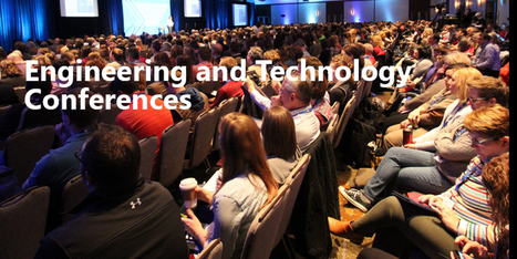 Why Should You Attend Engineering and Technology Conferences?  | allconferencealert | Scoop.it