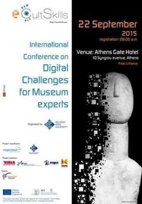 Digital challenges for museum experts - International Conference | e-jobs-observatory.eu | eMuseums Eye | Scoop.it