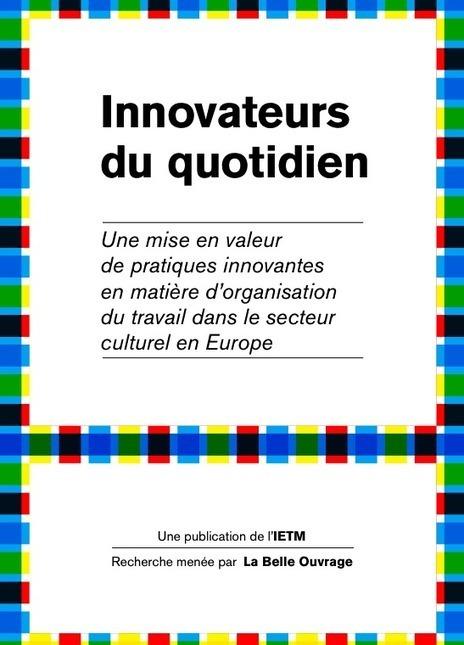 Culture en Europe : les innovateurs du quotidien | Consultant tools | Scoop.it