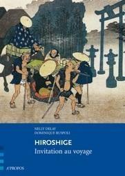 Dans les pas d'Hiroshige, sur les routes du Japon | L'OBOE SOMMERSO | Scoop.it