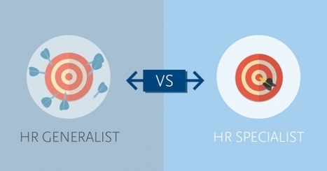 Today's Choice in Talent Management: HR Generalist or HR ... | Coaching | Scoop.it
