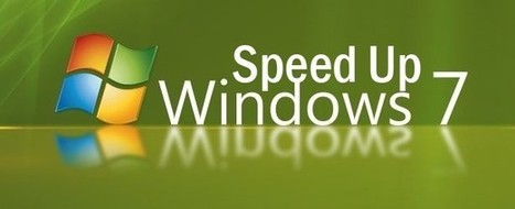Essential Steps To Speed Up Windows 7 Very Easily | Tips, Tricks and Technology How To's | Scoop.it
