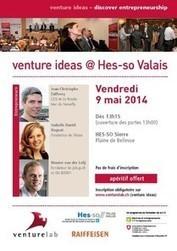 venture ideas @ HES-SO Valais (Sierre) - L'institut de recherche en Entrepreneurship & Management (IEM) | Entrepreneurship | Scoop.it