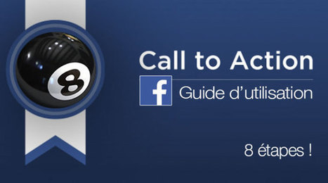 Call-to-action Facebook ! 8 étapes pour vos publications | MHR | Scoop.it