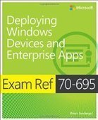 Exam Ref 70-695 Deploying Windows Devices and Enterprise Apps - PDF Free Download - Fox eBook | IT Books Free Share | Scoop.it