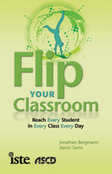 "Student Centered Learning – With Technology! ""Flip Your Classroom"" - a Book Review 