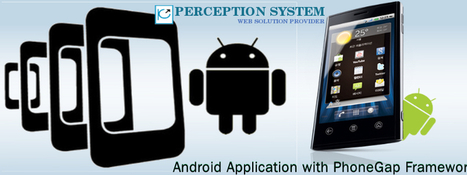 Develop Robust Android Application with PhoneGap Framework | All Mobile App Development Mart | Scoop.it