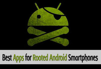 Top 6 Best Android Apps for Rooted Phones | Tech | Scoop.it