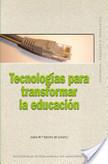 Tecnologías para transformar la educación | Educación y TIC | Scoop.it