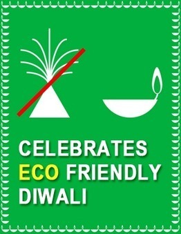 How To Celebrate Eco Friendly Diwali | Latest Handicraft News | Scoop.it