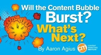 Will the Content Bubble Burst? What's Next? | Digital Brand Marketing | Scoop.it