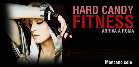 Madonna Opens Gym In Rome: Hard Candy Fitness Is Going To Make Rome Sweat! | Italia Mia | Scoop.it