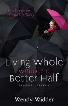 Single Christian: Living Whole Without a Better Half book review   book reviews   Scoop.it