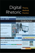Digital Rhetoric: Theory, Method, Practice | Professional Communication | Scoop.it