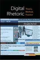 Digital Rhetoric: Theory, Method, Practice | Professional Communication | Scoop.it
