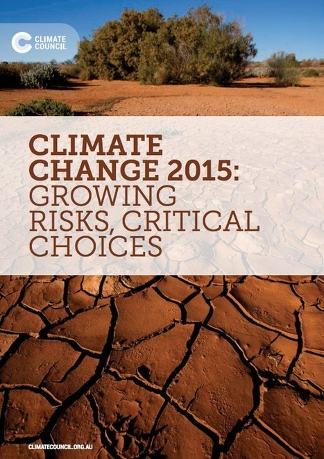 Climate Change 2015: Growing Risks, Critical Choices | Lorraine's Environmental Change &  Management | Scoop.it