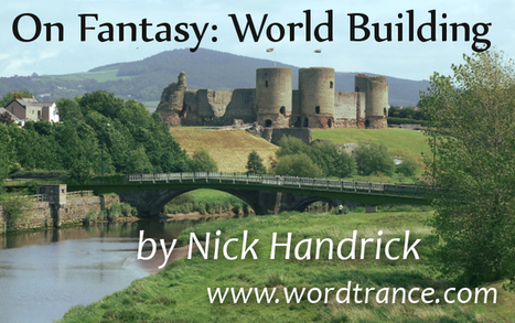 On Fantasy: World Building | Writing | Scoop.it