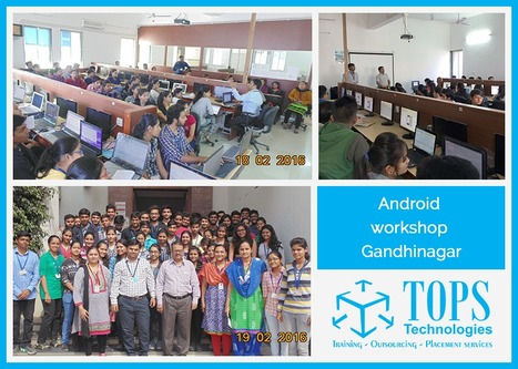 Android Workshop @ Gandhinagar Institute of Technology on 17th, 18th & 19th Feb 2016 | IT Traininig | Scoop.it