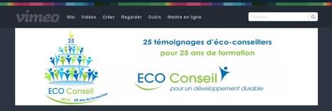 25 vidéos pour 25 ans de la formation d'éco-conseiller - chaine en ligne sur viméo pour regarder les vidéos | International and Intercultural Communications Consultant | Scoop.it