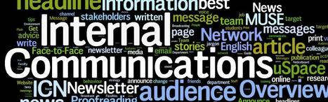 """10 """"Musts"""" for Internal Communications   ICMA   Internal comms, strategy, branding and change   Scoop.it"""