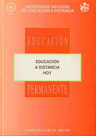 García Aretio: Educación a distancia hoy (libro de 1994, ahora en línea) | Educação e Tecnologias | Scoop.it
