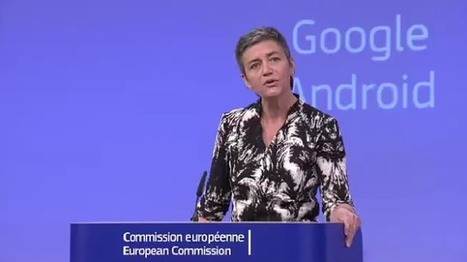 Antitrust chief: Google's limits on Android device makers breach EU law | Nerd Vittles Daily Dump | Scoop.it