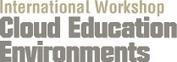 Cloud Education Environments | International Workshop | Learning in a digital environment | Scoop.it