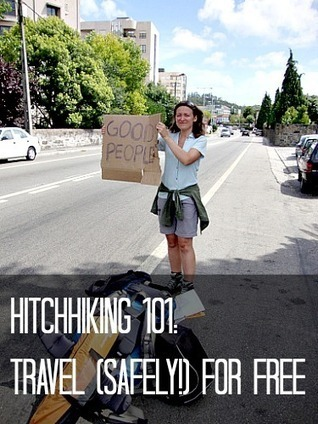 Hitchhiking Basics: Travel (Safely!) for Free | Nomad Wallet | Travel On A Budget | Scoop.it