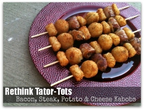 Dinnertime Shortcuts: Bacon, steak, potato and cheese kabobs | Parenting | Scoop.it