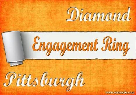 Engagement Rings Pittsburgh   Engagement Rings Pittsburgh   Scoop.it