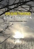 rebirthing book | Breathwork | Scoop.it