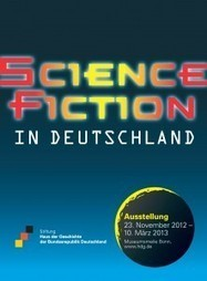 "Exhibition ""Science Fiction in Germany"" started – Europa SF – The European Science Fiction portal 
