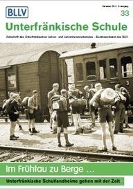 Unterfränkische Schule Nr. 33 - Dezember 2015: Schwerpunkt Schullandheim | Schule und Bildung in Unterfranken | Scoop.it