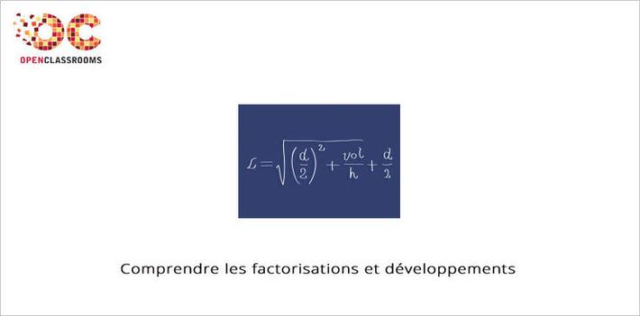 Le MOOC Comprendre les factorisations et développements   OpenClassrooms commence aujourd'hui   MOOC Francophone   Scoop.it