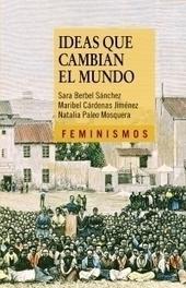 De Olympe de Gouges al ciberfeminismo | eukleria | Mujeres pioneras | Scoop.it