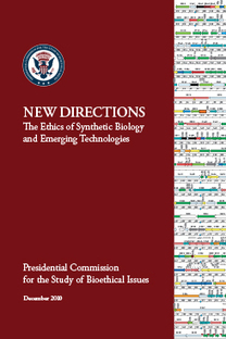 New Directions: The Ethics of Synthetic Biology and Emerging Technologies   Presidential Commission for the Study of Bioethical Issues   Synthetic Biology   Scoop.it