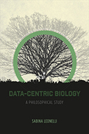 Data-Centric Biology - Sabina Leonelli - The University of Chicago Press   Parution d'ouvrages   Scoop.it
