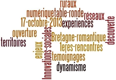 1ères rencontres régionales des territoires ruraux numériques ! | @-bretagneromanTIC | Les Usages démocratique | Scoop.it